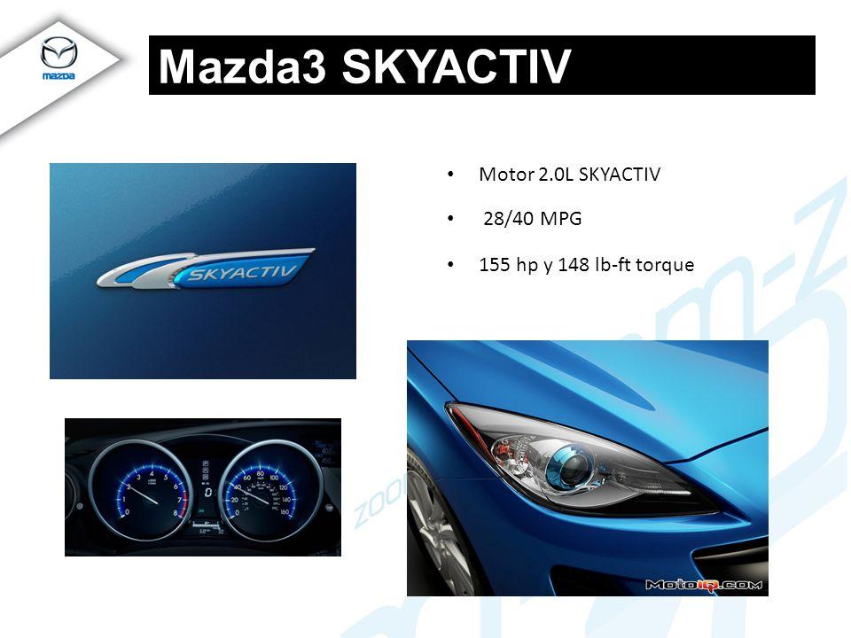 Mazda3 SKYACTIV Motor 2.0L SKYACTIV 28/40 MPG