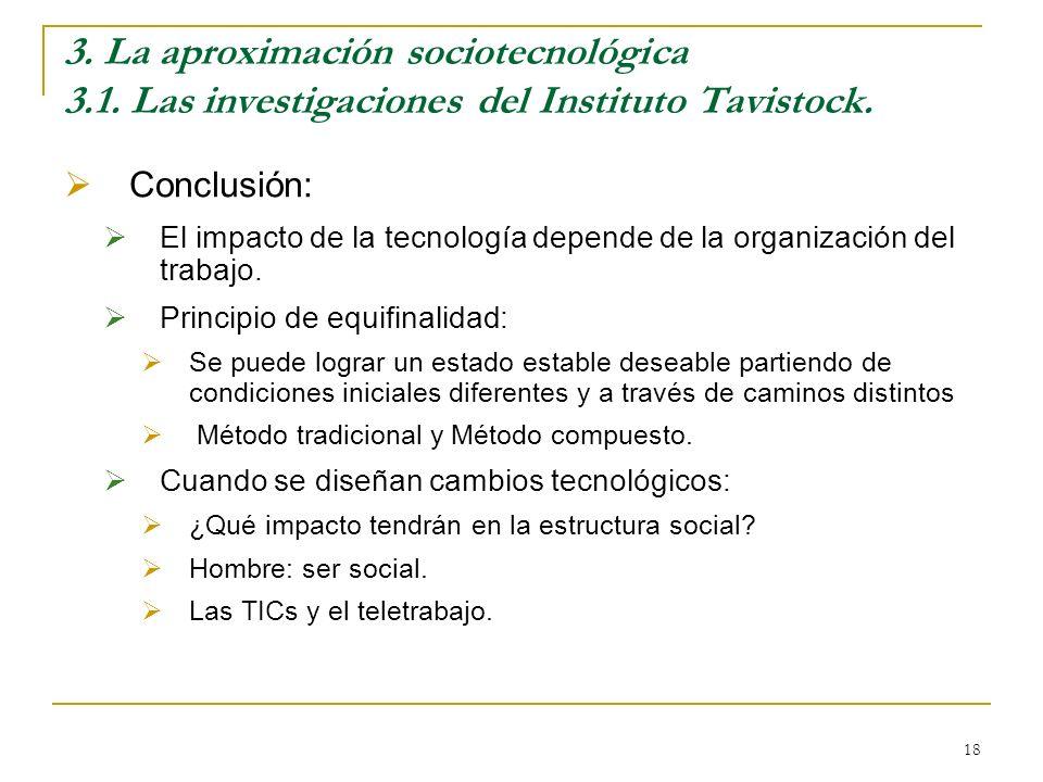 3. La aproximación sociotecnológica 3. 1
