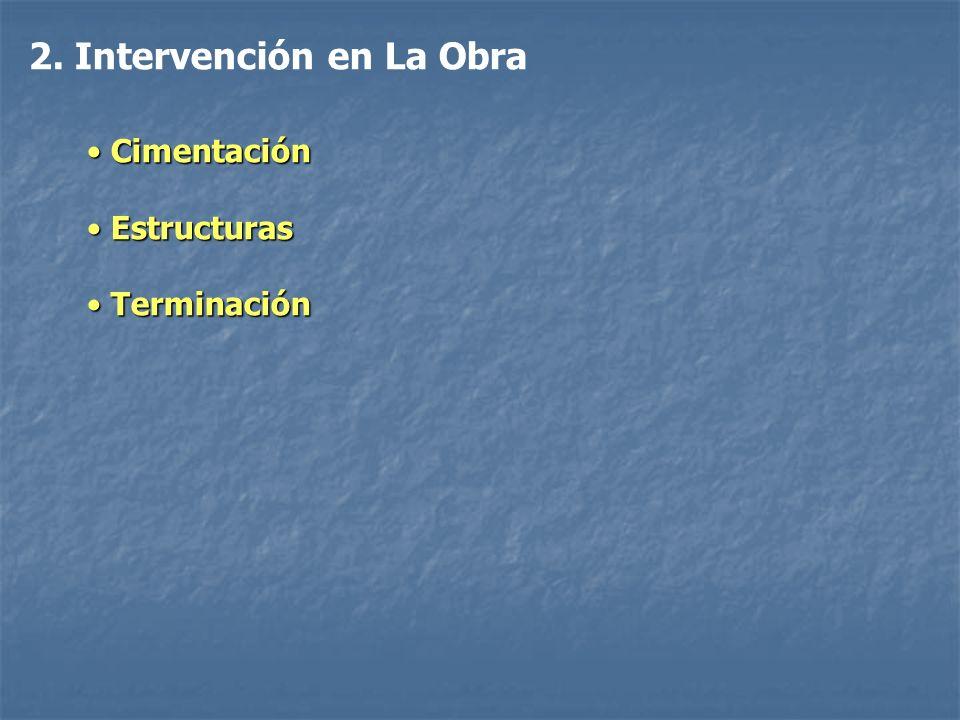2. Intervención en La Obra