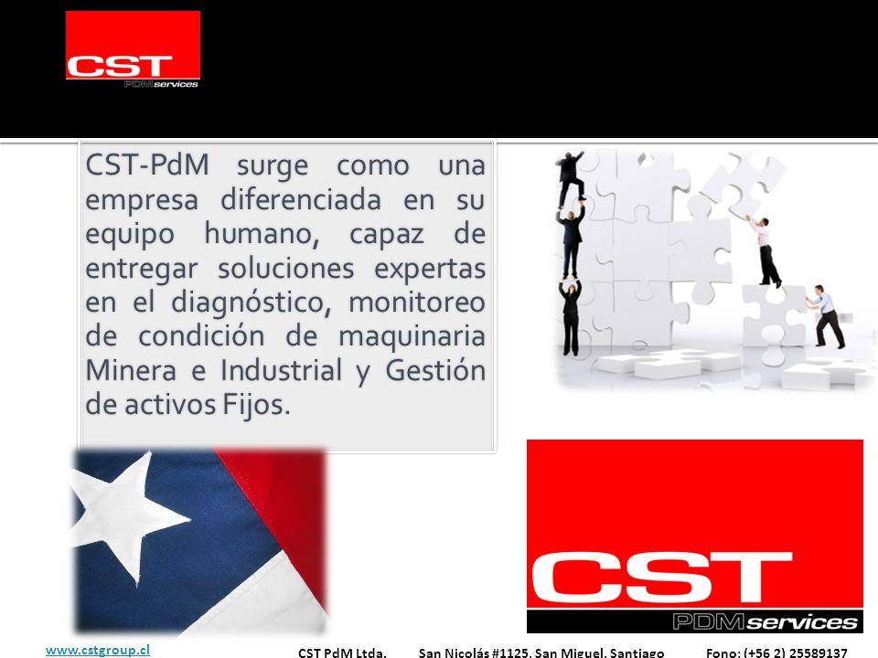 CST-PdM surge como una empresa diferenciada en su equipo humano, capaz de entregar soluciones expertas en el diagnóstico, monitoreo de condición de maquinaria Minera e Industrial y Gestión de activos Fijos.