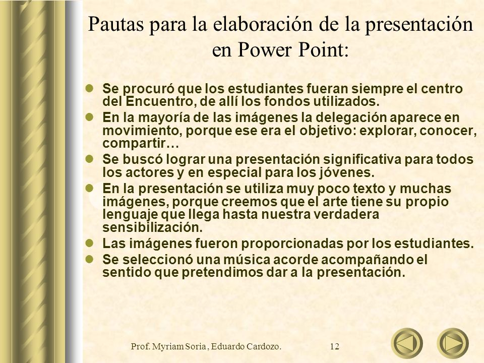 Pautas para la elaboración de la presentación en Power Point: