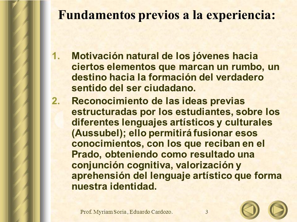 Fundamentos previos a la experiencia: