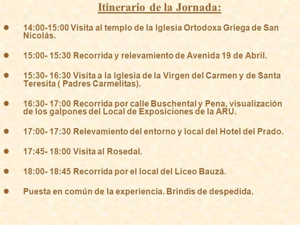 Itinerario de la Jornada: