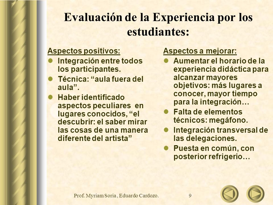 Evaluación de la Experiencia por los estudiantes: