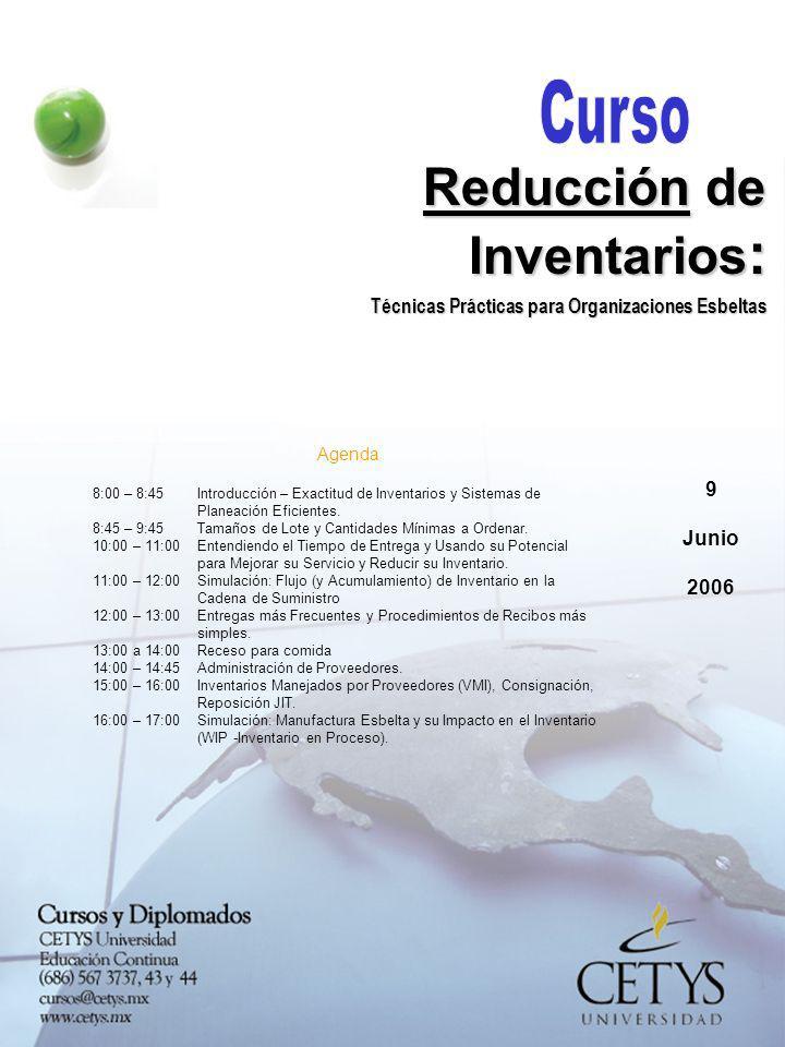 Agenda 8:00 – 8:45 Introducción – Exactitud de Inventarios y Sistemas de Planeación Eficientes.