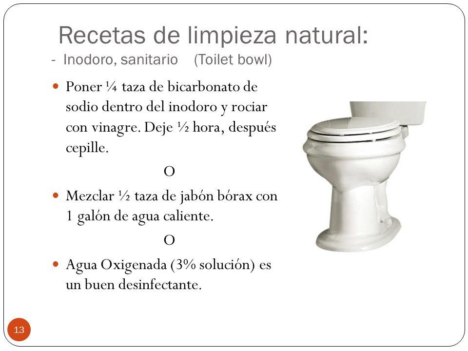 Recetas de limpieza natural: - Inodoro, sanitario (Toilet bowl)