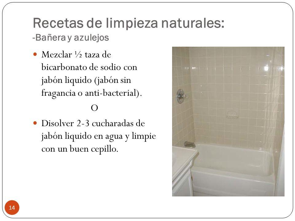 Recetas de limpieza naturales: -Bañera y azulejos