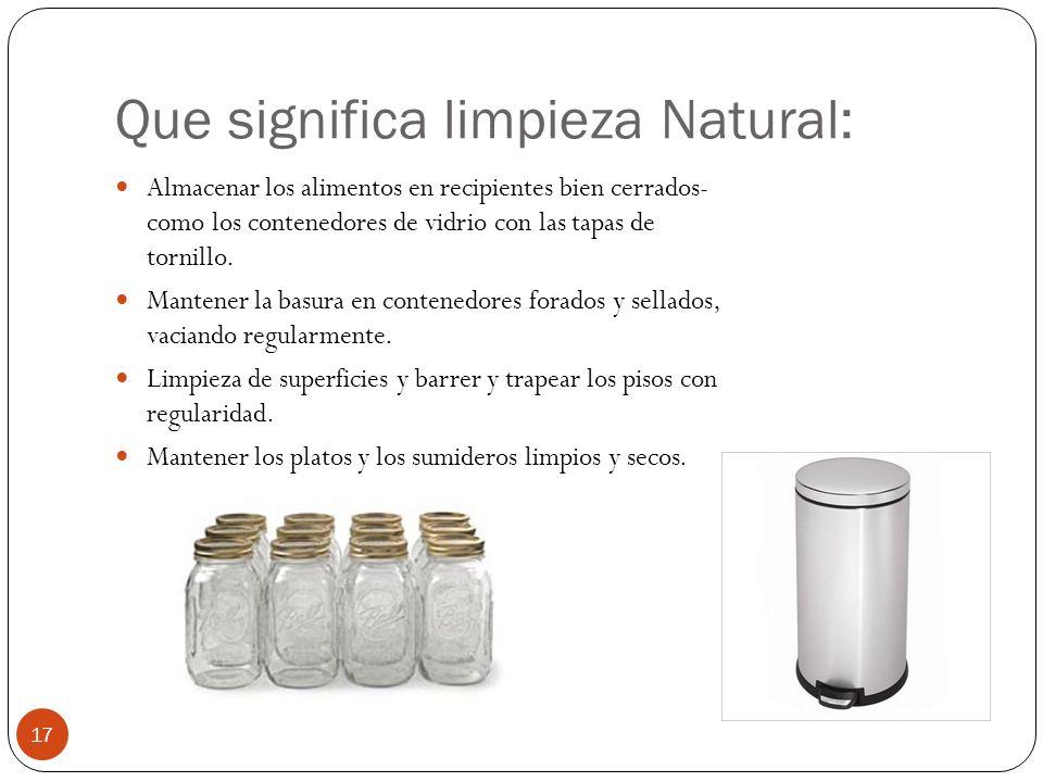 Que significa limpieza Natural: