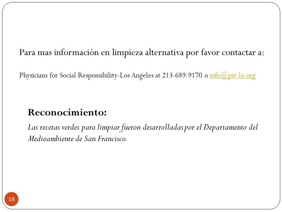 Para mas información en limpieza alternativa por favor contactar a: