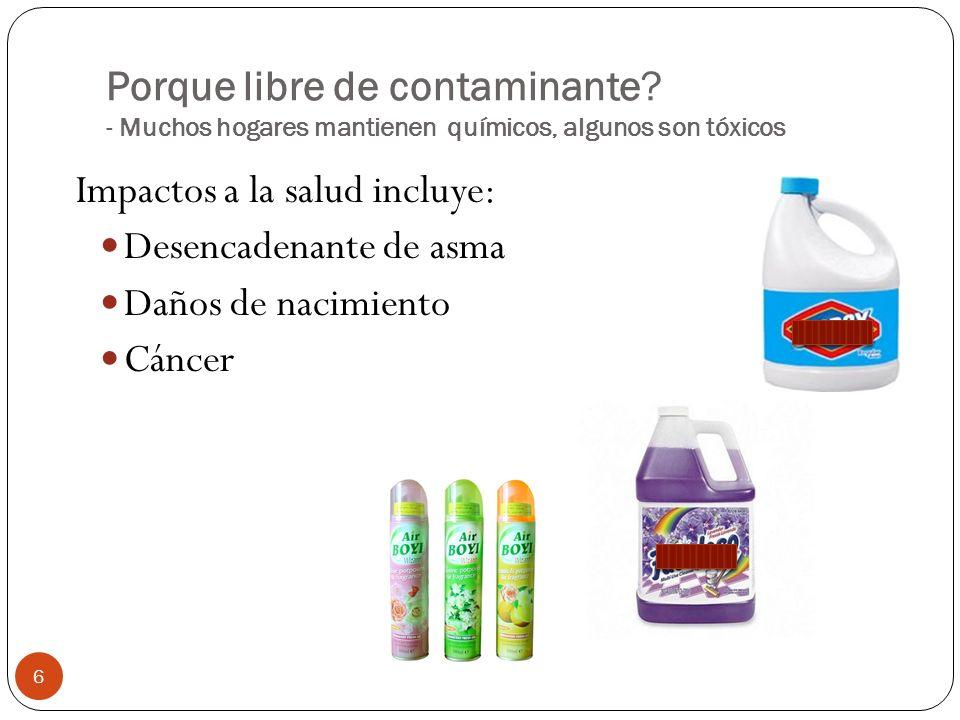 Impactos a la salud incluye: Desencadenante de asma