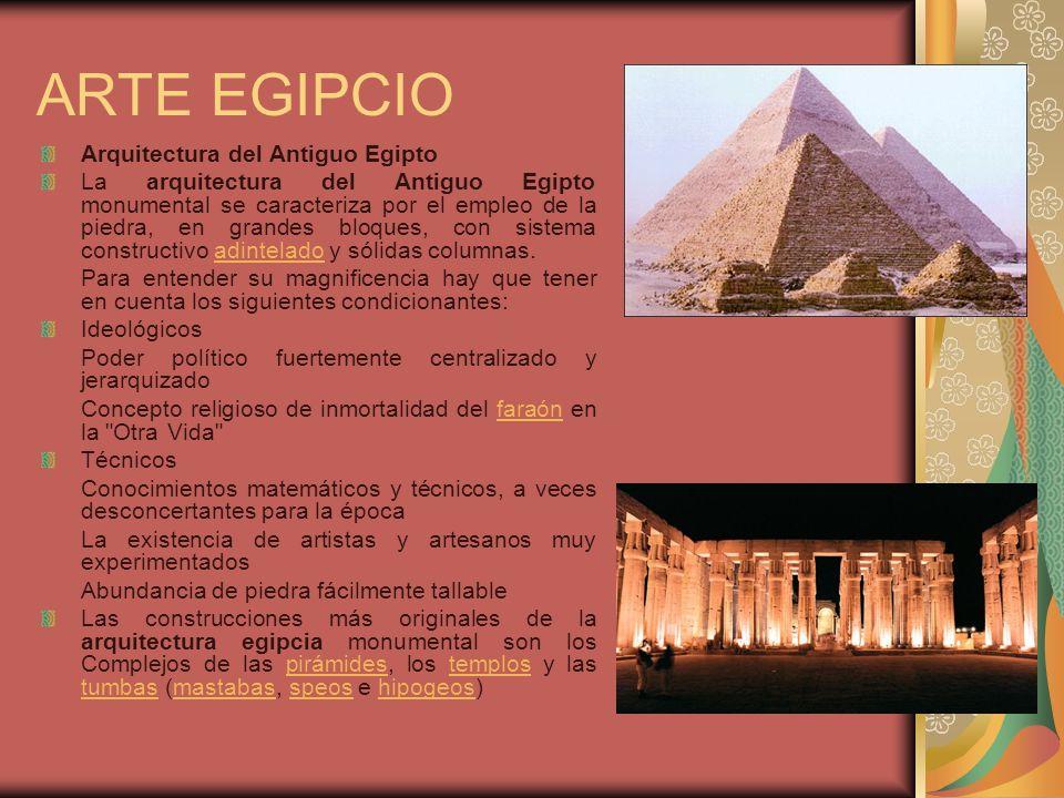 ARTE EGIPCIO Arquitectura del Antiguo Egipto