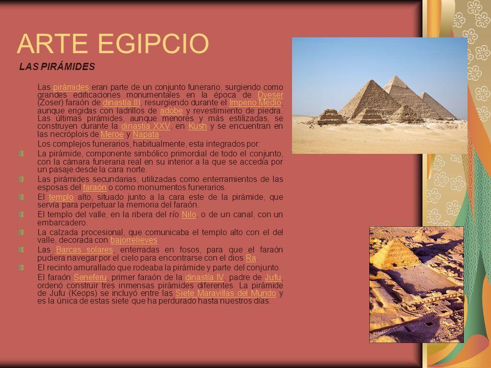 ARTE EGIPCIO LAS PIRÁMIDES