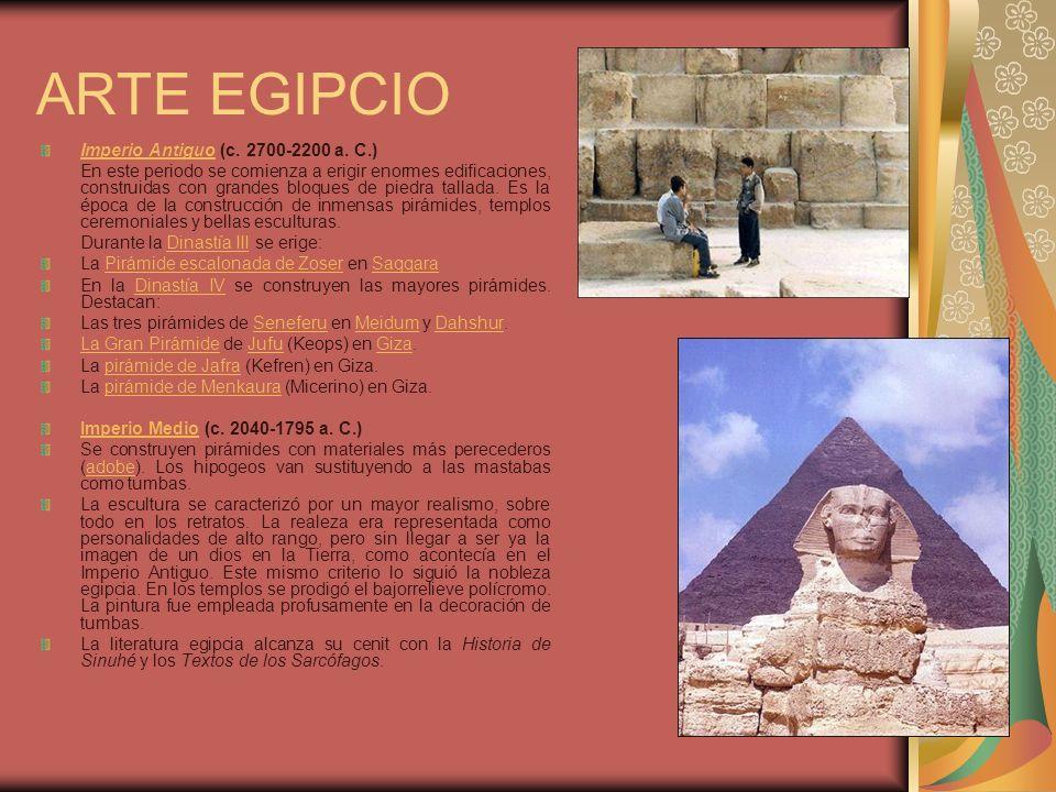 ARTE EGIPCIO Imperio Antiguo (c. 2700-2200 a. C.)