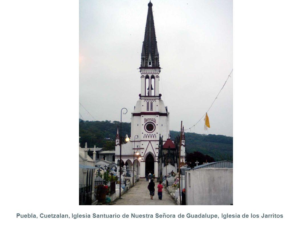 Puebla, Cuetzalan, Iglesia Santuario de Nuestra Señora de Guadalupe, Iglesia de los Jarritos