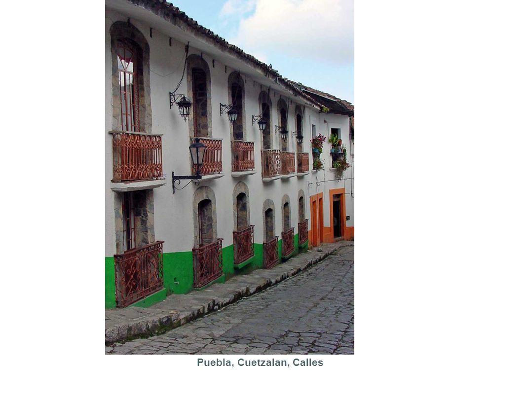 Puebla, Cuetzalan, Calles