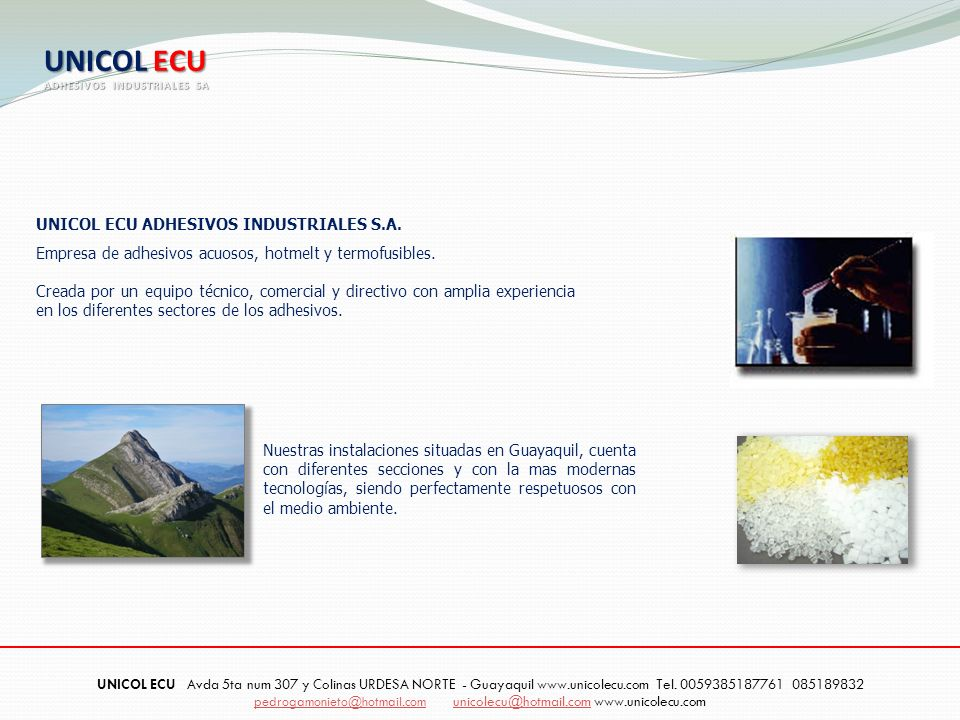 UNICOL ECU UNICOL ECU ADHESIVOS INDUSTRIALES S.A.