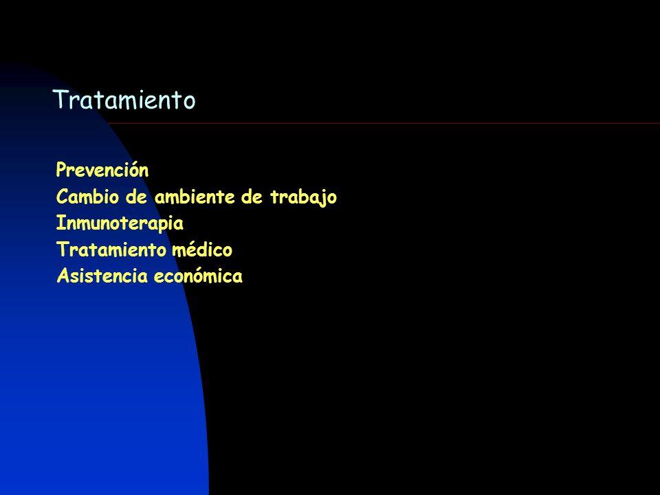 Tratamiento Prevención Cambio de ambiente de trabajo Inmunoterapia