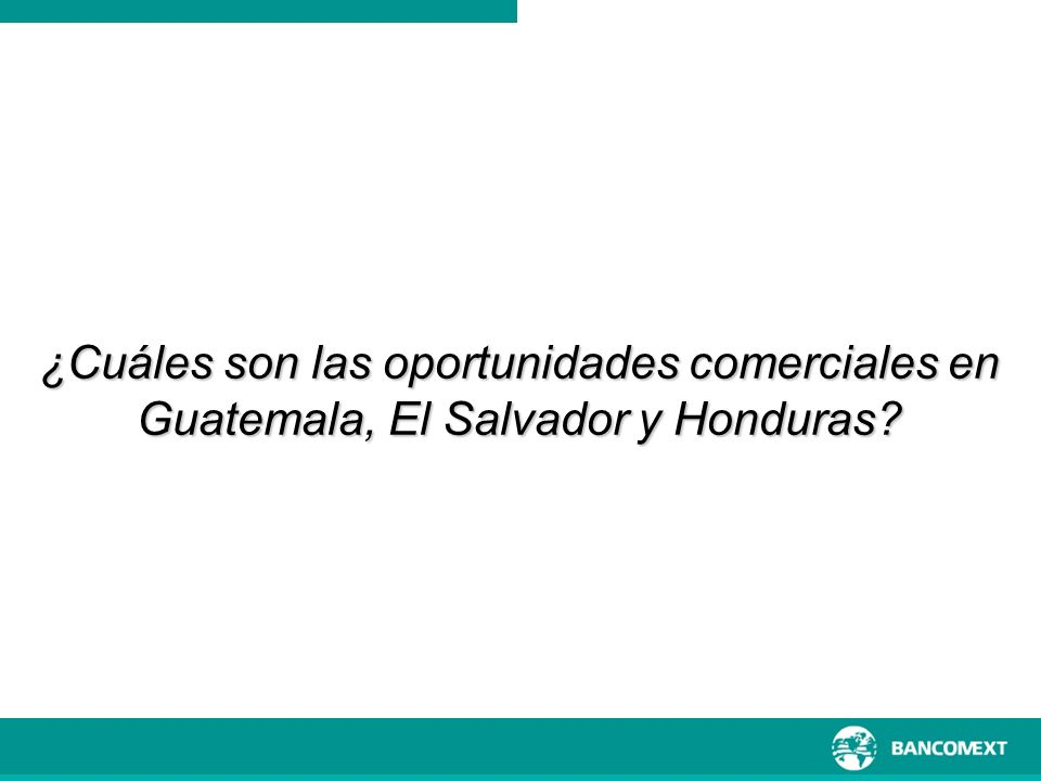 ¿Cuáles son las oportunidades comerciales en Guatemala, El Salvador y Honduras