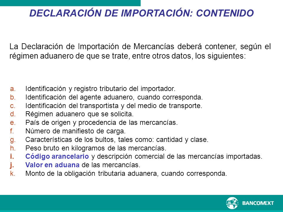 DECLARACIÓN DE IMPORTACIÓN: CONTENIDO