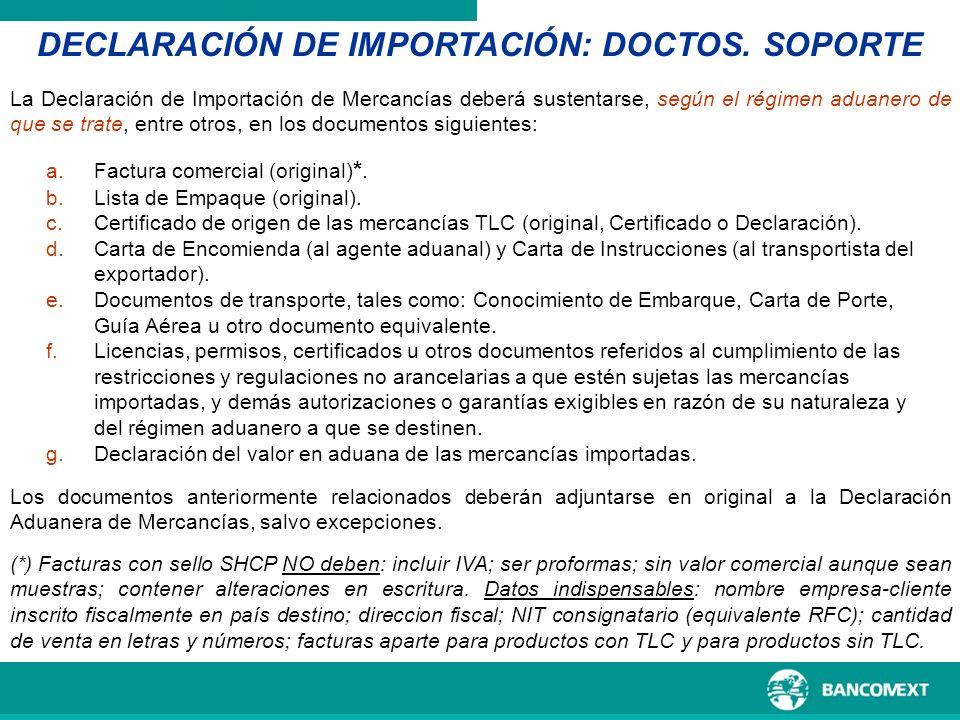DECLARACIÓN DE IMPORTACIÓN: DOCTOS. SOPORTE