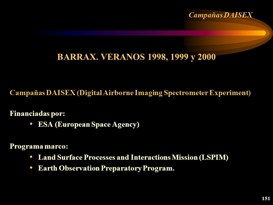 BARRAX. VERANOS 1998, 1999 y 2000 Campañas DAISEX