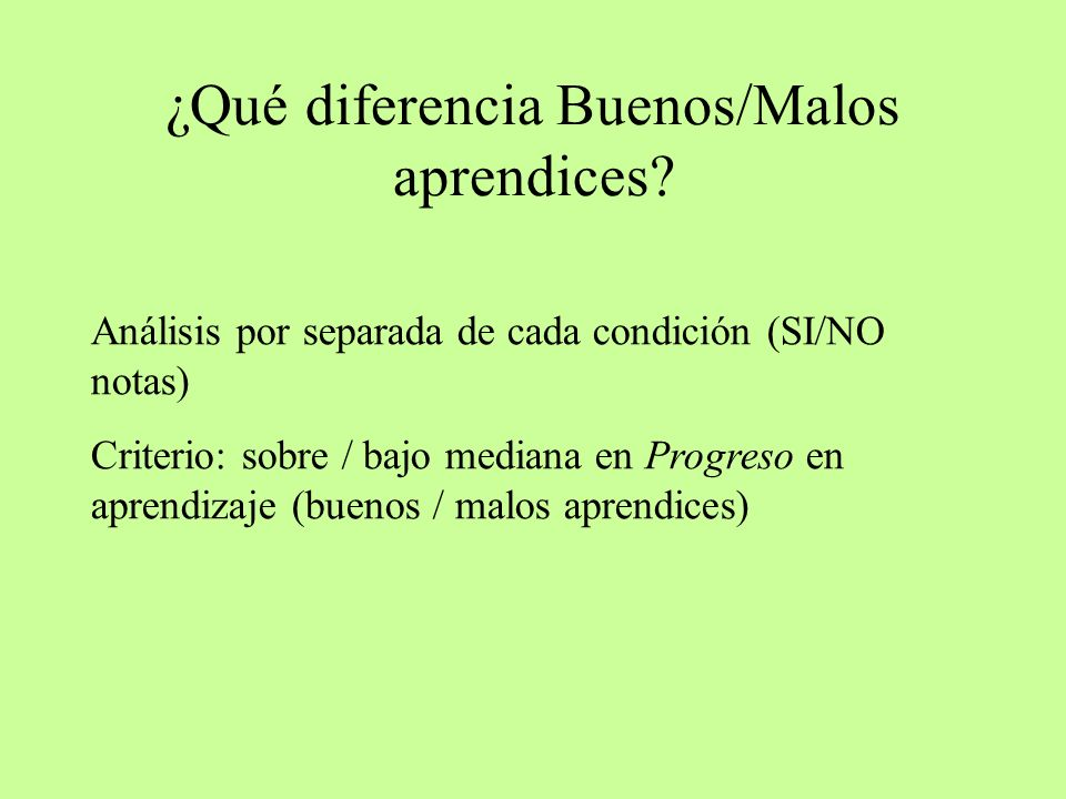 ¿Qué diferencia Buenos/Malos aprendices