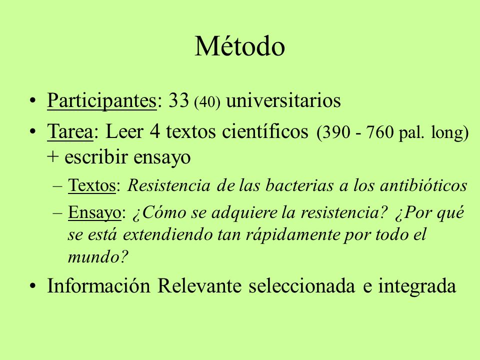 Método Participantes: 33 (40) universitarios