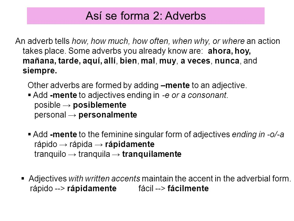 Así se forma 2: Adverbs