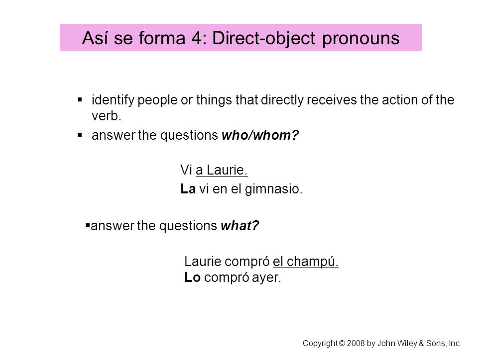 Así se forma 4: Direct-object pronouns