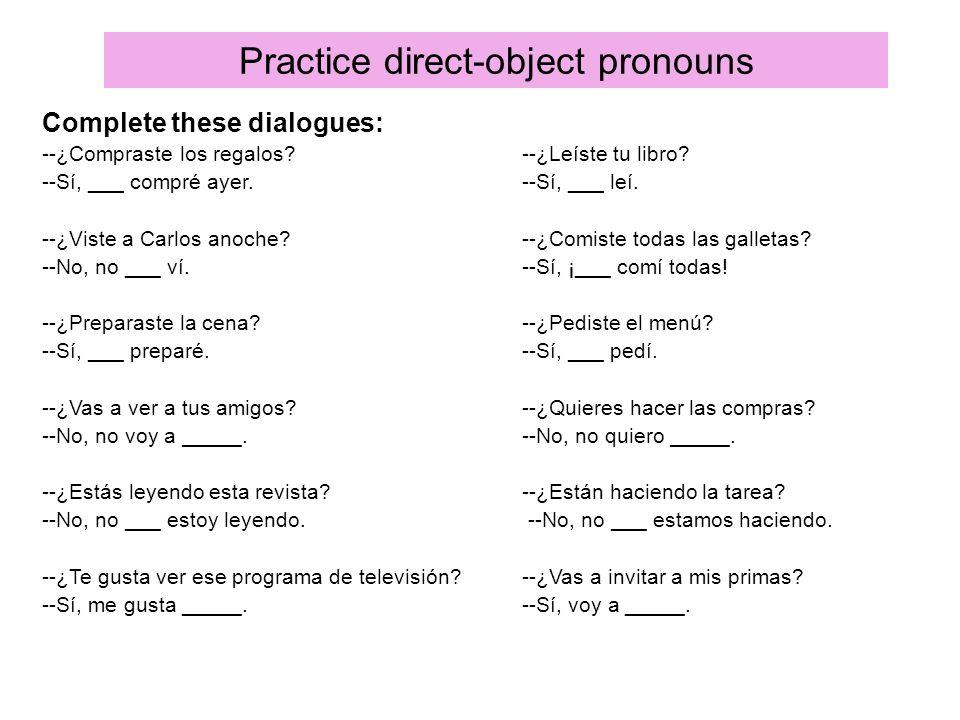 Practice direct-object pronouns