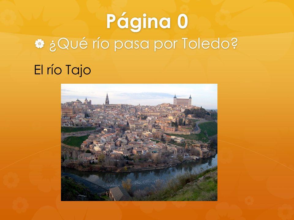 Página 0 ¿Qué río pasa por Toledo El río Tajo