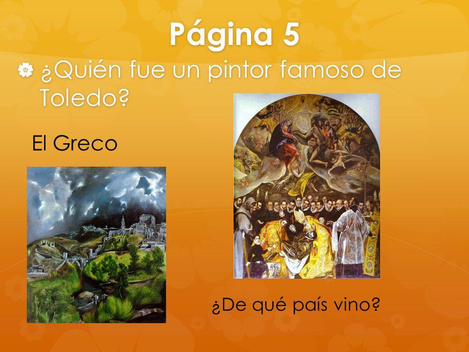 Página 5 ¿Quién fue un pintor famoso de Toledo El Greco