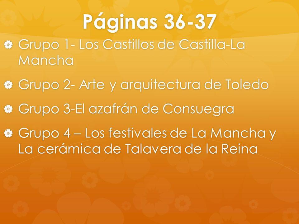 Páginas 36-37 Grupo 1- Los Castillos de Castilla-La Mancha