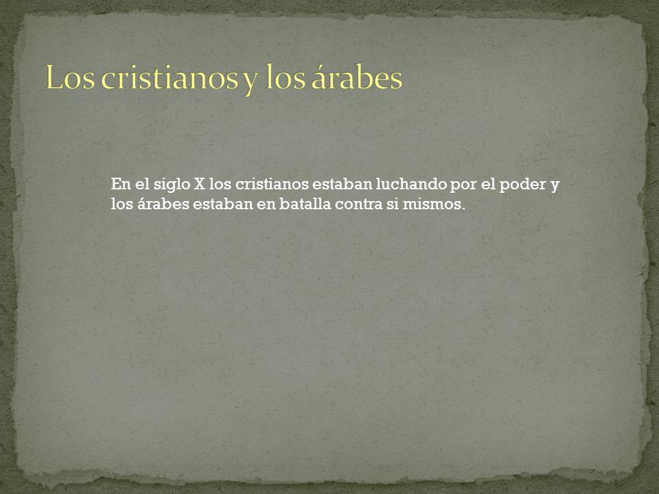 Los cristianos y los árabes