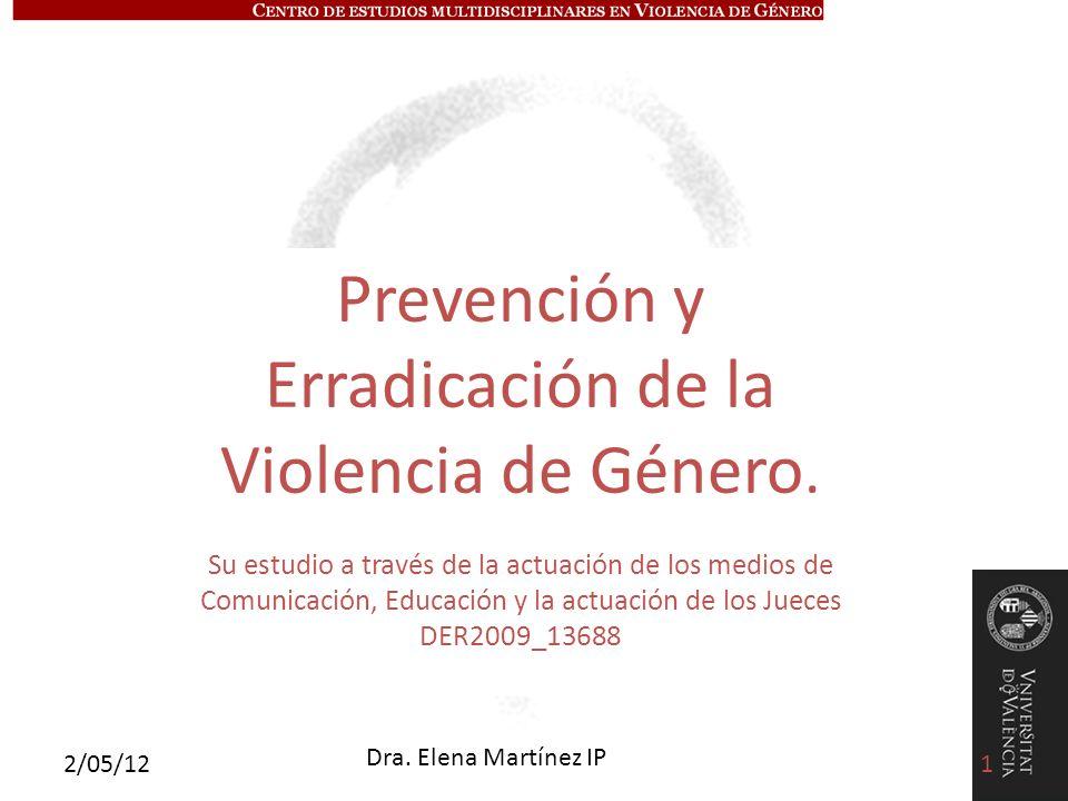 Prevención y Erradicación de la Violencia de Género.