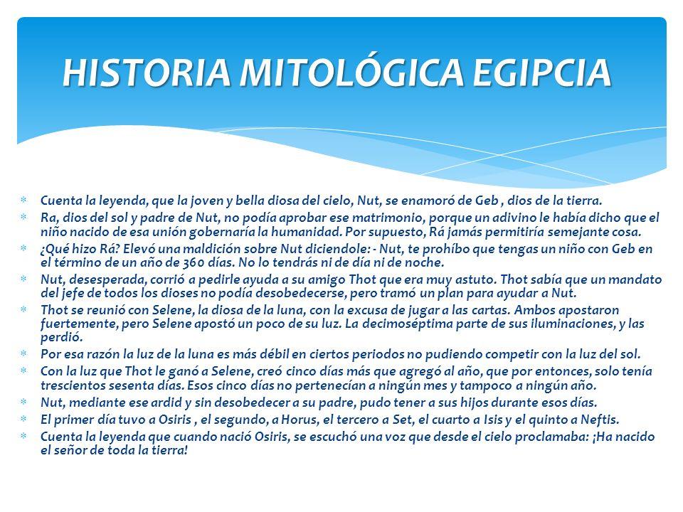 HISTORIA MITOLÓGICA EGIPCIA
