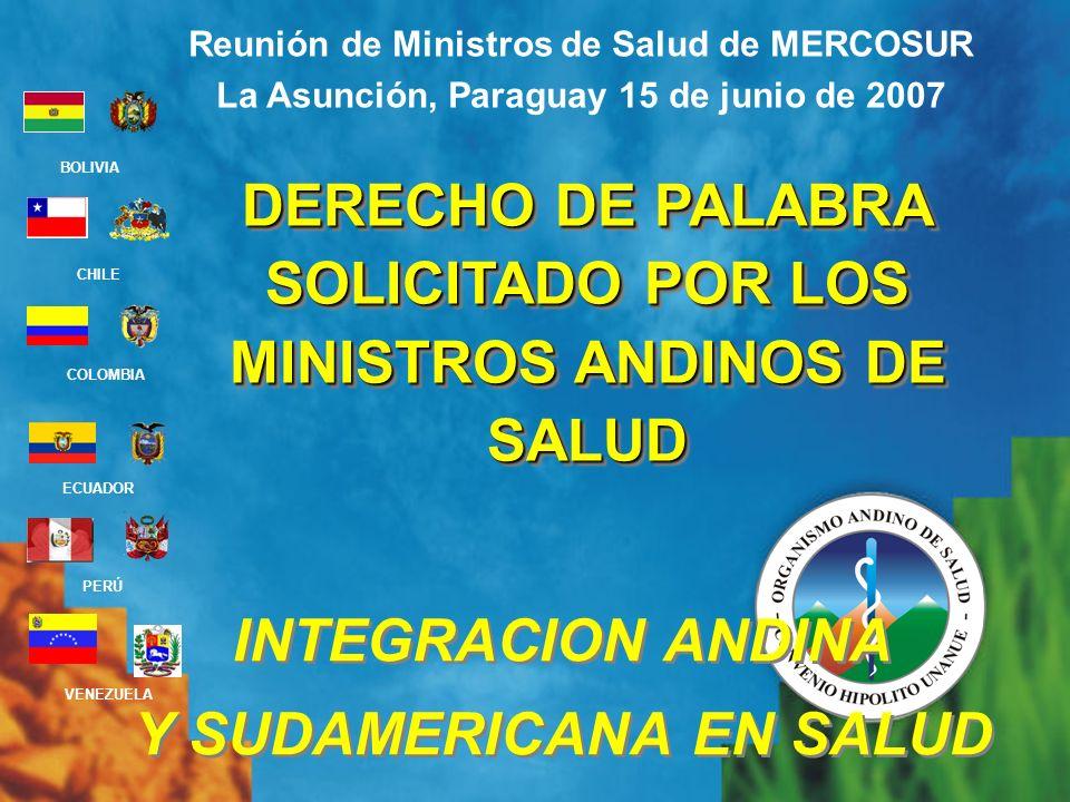 DERECHO DE PALABRA SOLICITADO POR LOS MINISTROS ANDINOS DE SALUD