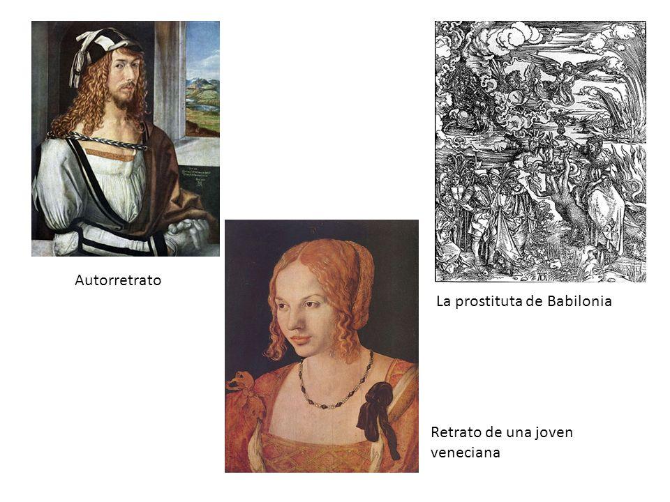 Autorretrato La prostituta de Babilonia Retrato de una joven veneciana