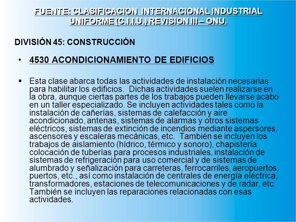 4530 ACONDICIONAMIENTO DE EDIFICIOS