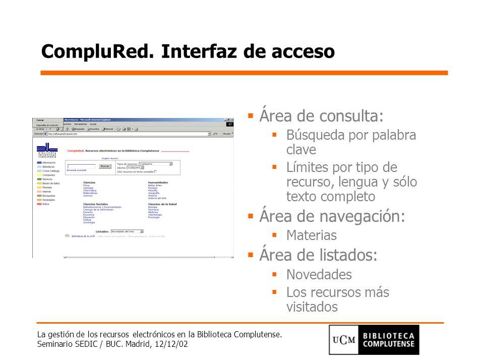 CompluRed. Interfaz de acceso