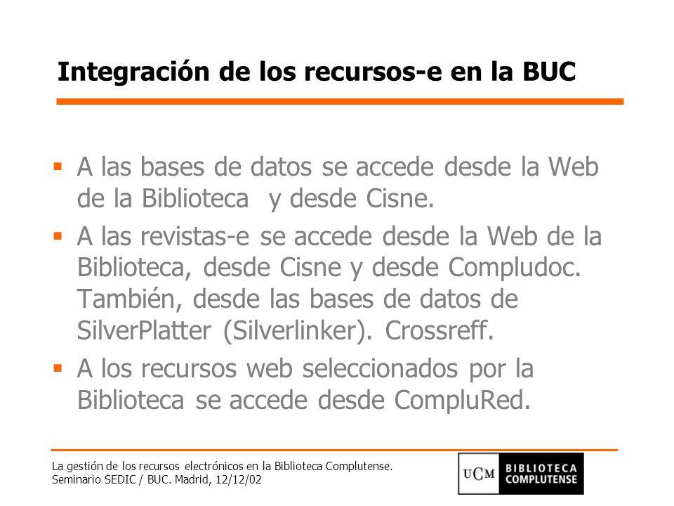 Integración de los recursos-e en la BUC
