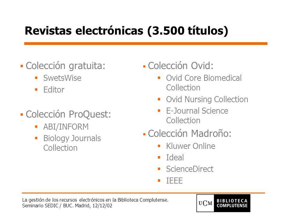 Revistas electrónicas (3.500 títulos)