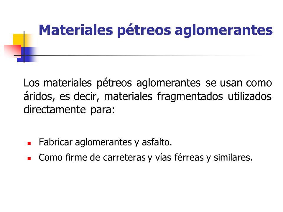 Materiales pétreos aglomerantes