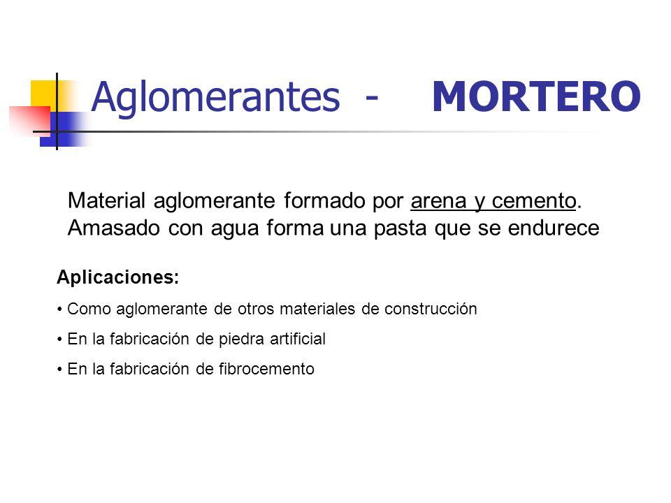 Aglomerantes - MORTERO