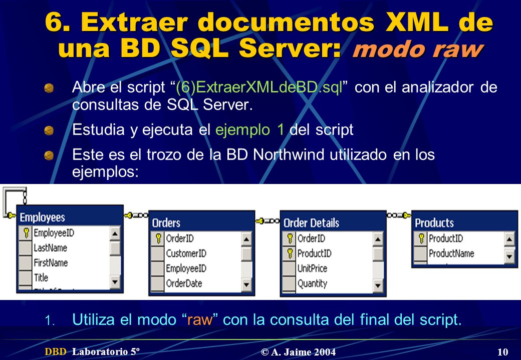 6. Extraer documentos XML de una BD SQL Server: modo raw