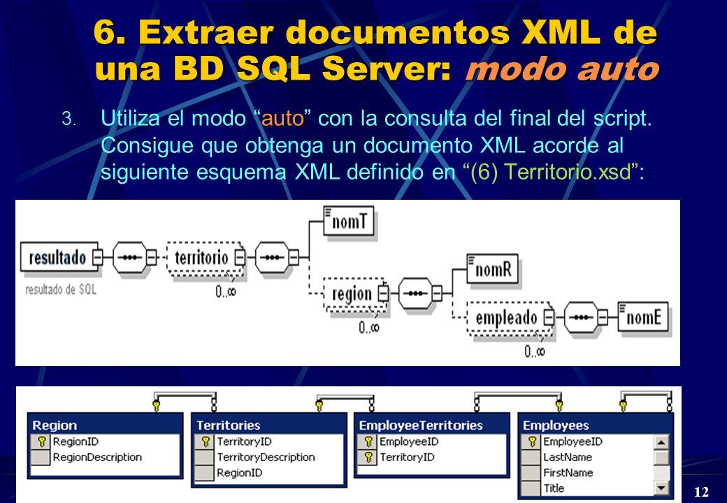 6. Extraer documentos XML de una BD SQL Server: modo auto
