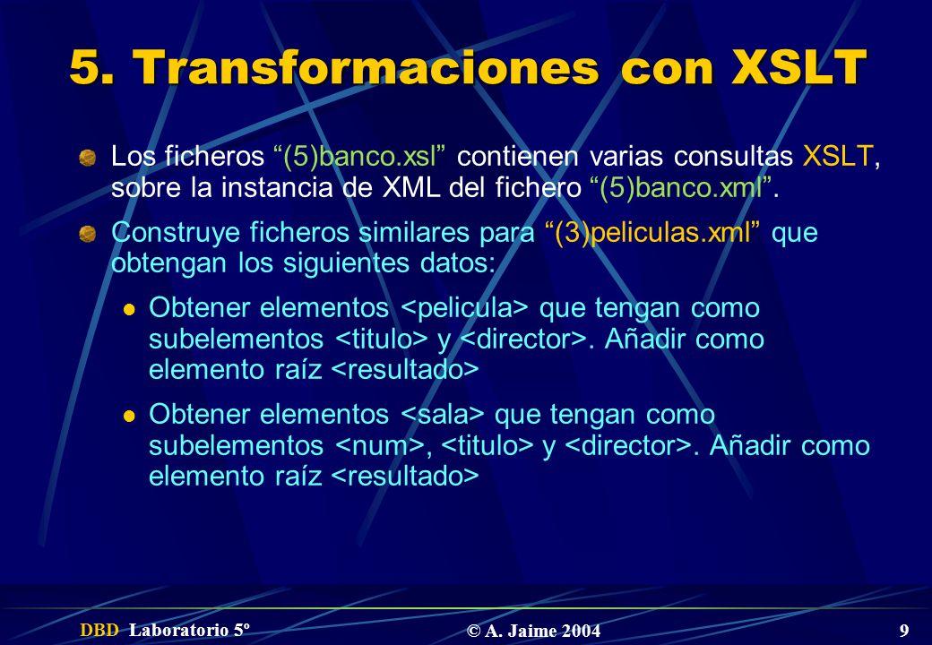 5. Transformaciones con XSLT
