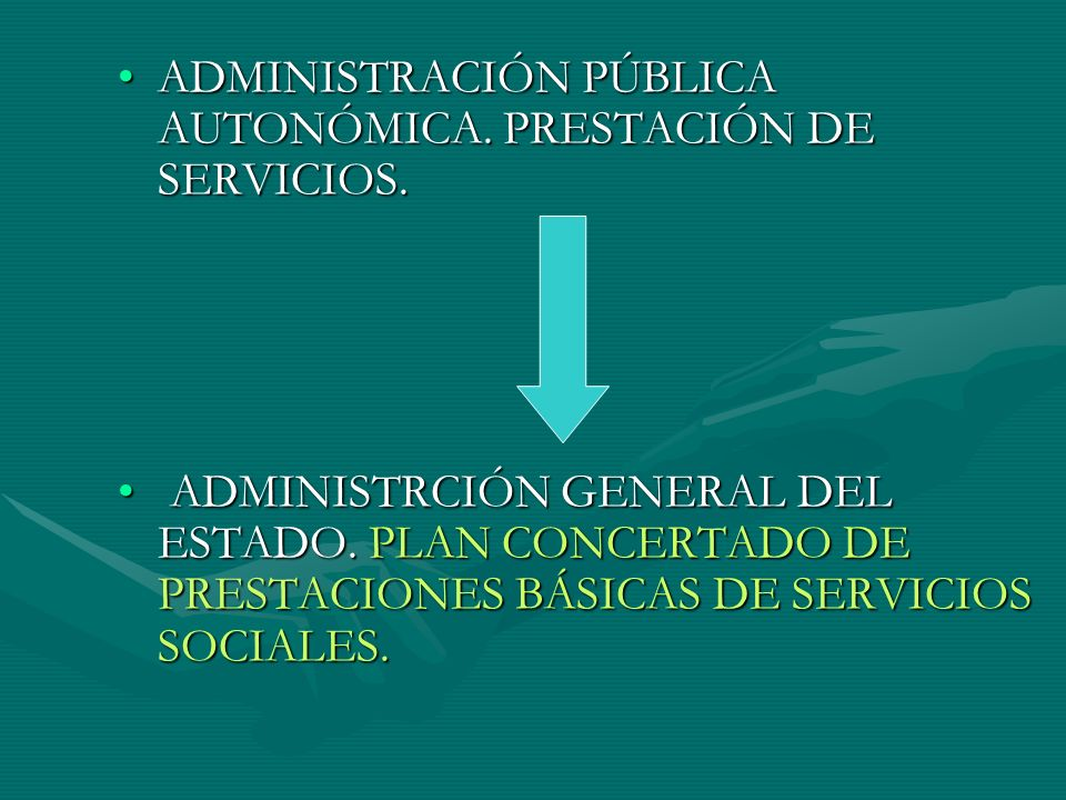 ADMINISTRACIÓN PÚBLICA AUTONÓMICA. PRESTACIÓN DE SERVICIOS.