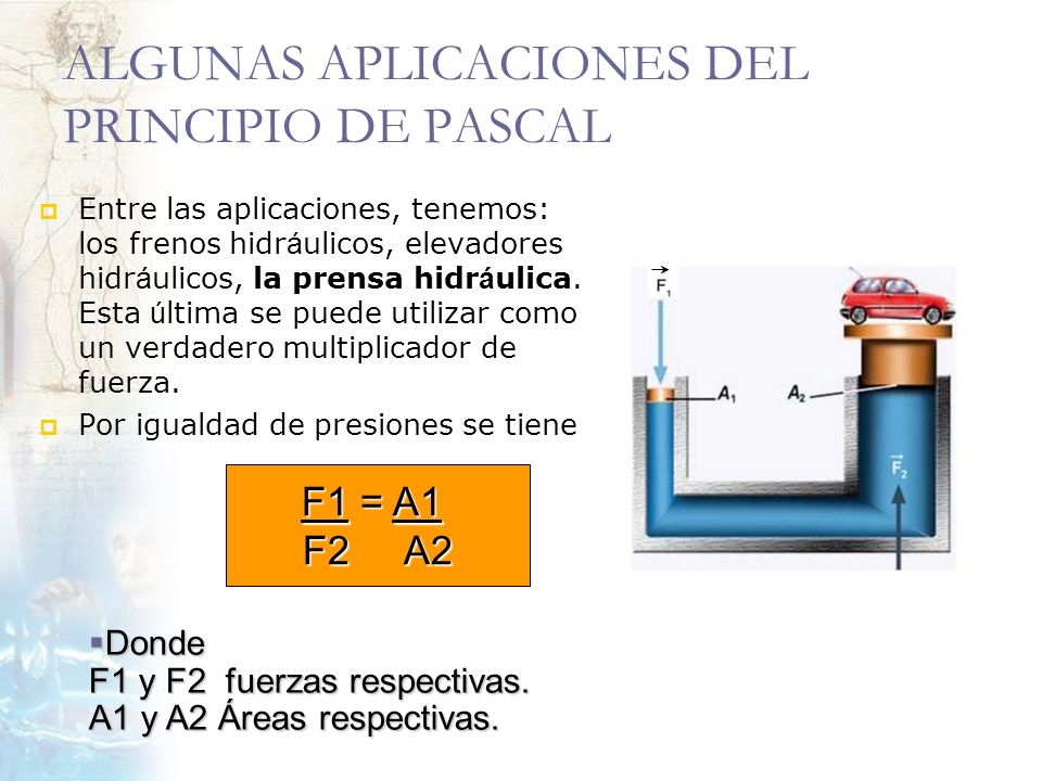ALGUNAS APLICACIONES DEL PRINCIPIO DE PASCAL