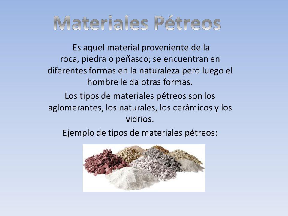 Ejemplo de tipos de materiales pétreos:
